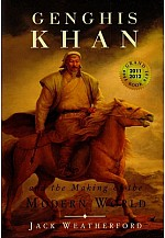 Genghis khan: The making of the modern world