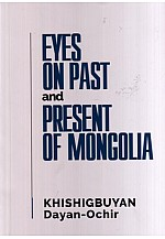 Eyes on past and present of mongolia