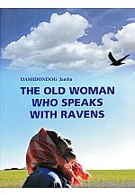 The old woman who speaks with ravens